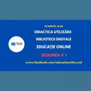 """Prima sesiunea din cadrul instruirii """"Didactica utilizării bibliotecii digitale EDUCAȚIE ONLINE"""""""